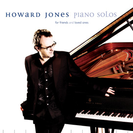Howard Jones - Piano Solos (For Friends & Loved Ones)