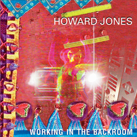 Howard Jones - Working In The Backroom